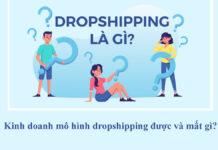 Kinh doanh mô hình dropshipping được và mất gì?