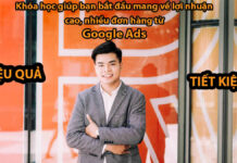 Học khóa Google Ads của anh Dũng Phạm,
