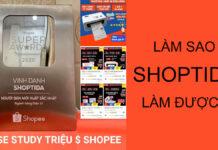 Case Shoptida 1 năm đạt doanh số 1 triệu $ bán Shopee A-Z